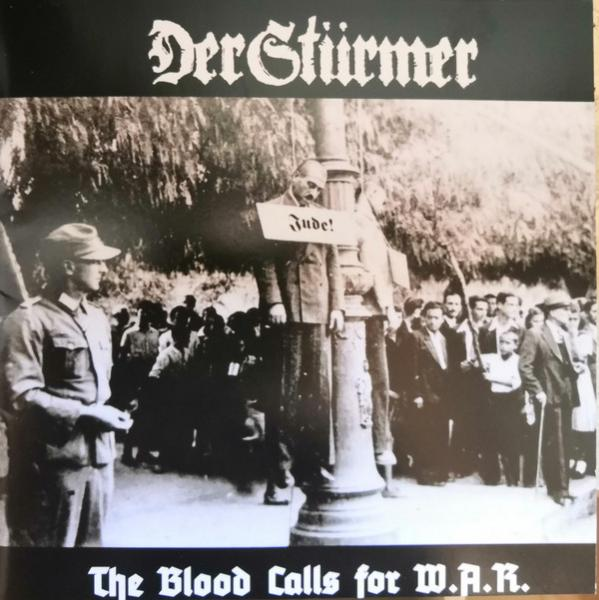 DER STÜRMER : The Blood Calls for W.A.R.