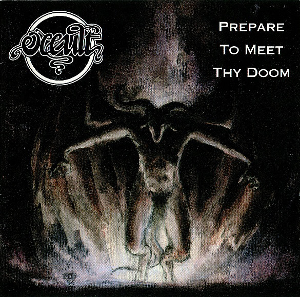 OCCULT : Prepare To Meet Thy Doom 2ND HAND