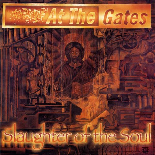 AT THE GATES : Slaughter of the Soul 2ND HAND