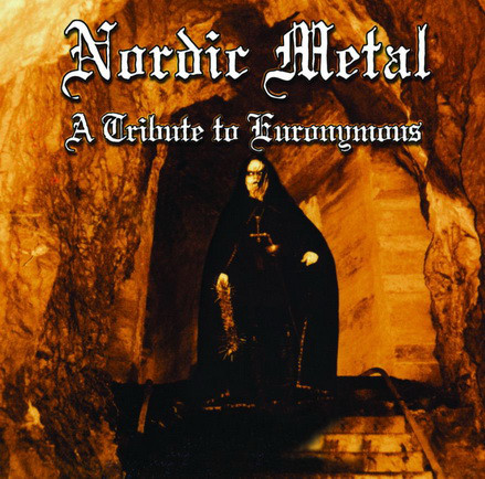 V/A : Nordic Metal - A Tribute To Euronymous
