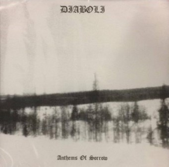 DIABOLI : Anthems of Sorrow