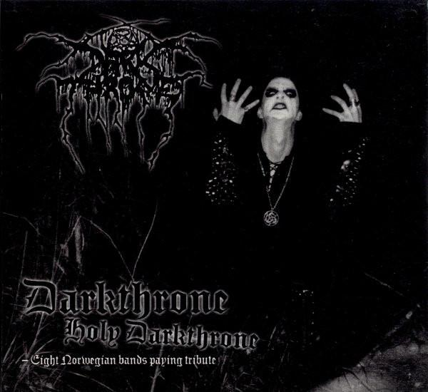 V/A : Darkthrone Holy Darkthrone - Eight Norwegian Bands Paying Tribute