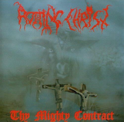 ROTTING CHRIST : Thy Mighty Contract
