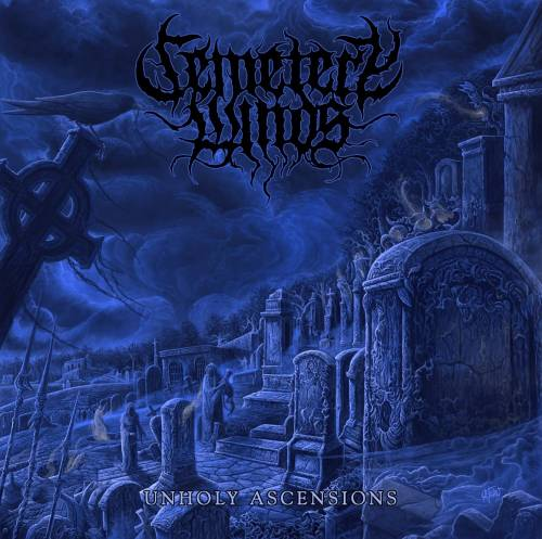 CEMETERY WINDS : Unholy Ascensions