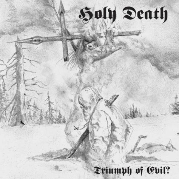 HOLY DEATH : Triumph of Evil