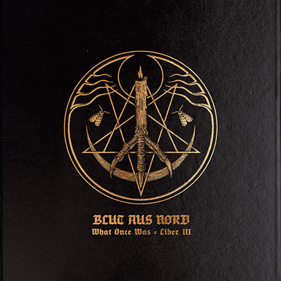 BLUT AUS NORD : What Once Was... Liber III