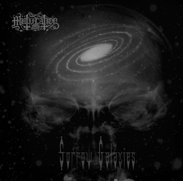 MÜTIILATION : Sorrow Galaxies 2ND HAND