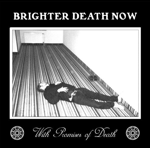 BRIGHTER DEATH NOW : With Promises Of Death 2ND HAND