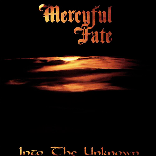 MERCYFUL FATE : Into the Unknown