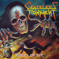 CEASELESS TORMENT : Forces of Evil