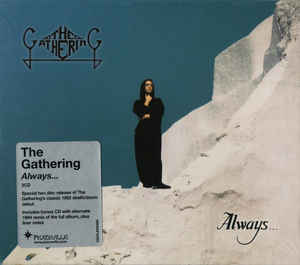 THE GATHERING : Always...