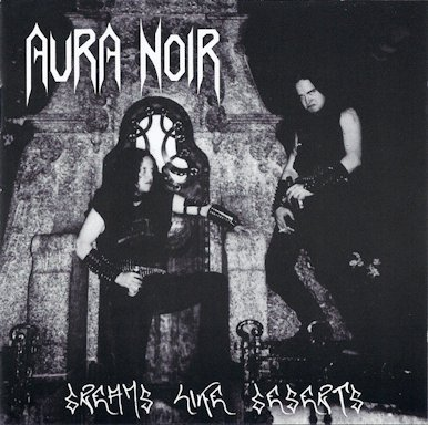 AURA NOIR : Dreams like Deserts