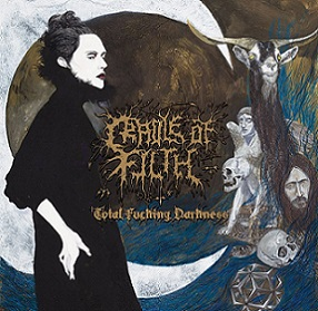 CRADLE OF FILTH : Total Fucking Darkness