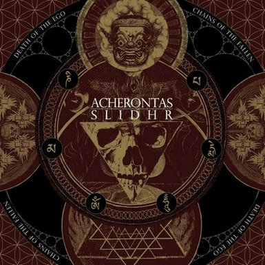 ACHERONTAS / SLIDR : Death of the Ego / Chains of the Fallen