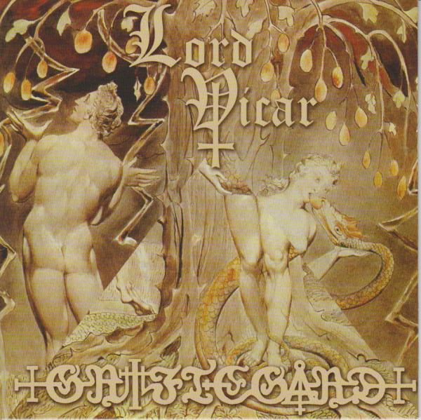 LORD VICAR / GRIFTEGÅRD : Do You Believe? / A Deathbed For All Holy 2ND HAND