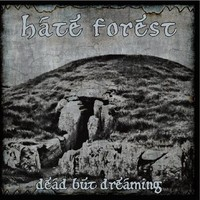 HATE FOREST : Dead But Dreaming