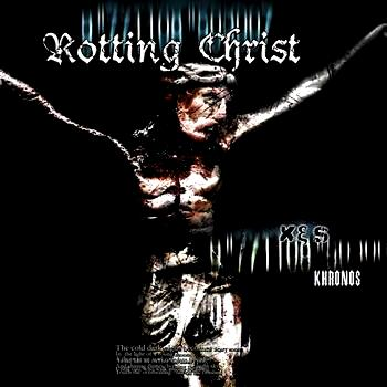 ROTTING CHRIST : Khronos