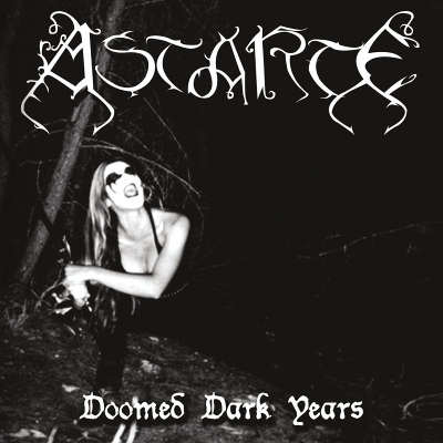 ASTARTE : Doomed Dark Years