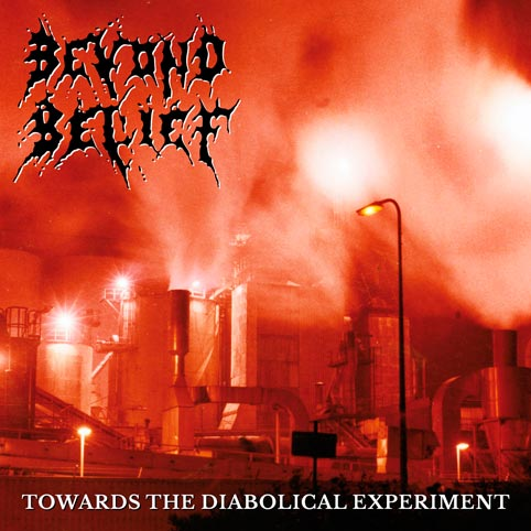 BEYOND BELIEF : Towards the Diabolical Experiment