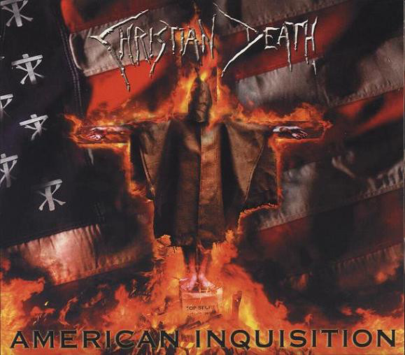 CHRISTIAN DEATH : American Inquisition