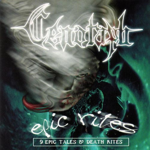 CENOTAPH : Epic Rites (9 Epic Tales and Death Rites)