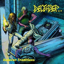 DECEASED : Cadaver Traditions