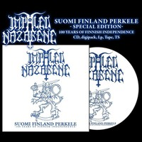 IMPALED NAZARENE : Suomi Finland Perkele - 100 Years Of