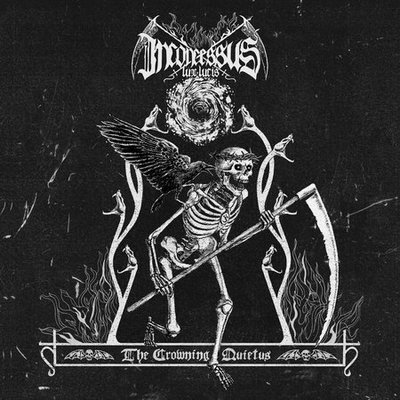 INCONCESSUS LUX LUCIS : The Crowning Quietus