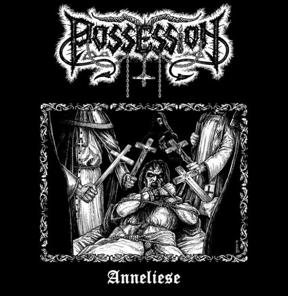 POSSESSION : Anneliese
