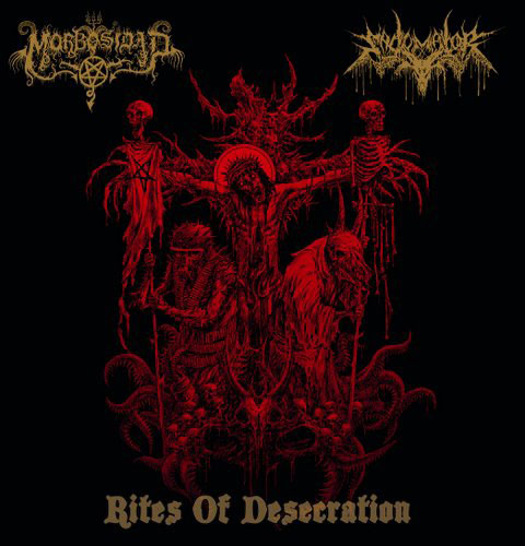 MORBOSIDAD / SADOMATOR : Rites of Desecration 2ND HAND