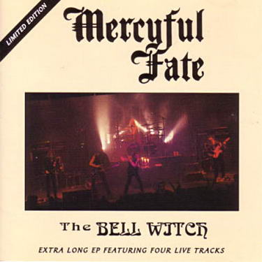 MERCYFUL FATE : The Bell Witch
