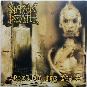 NAPALM DEATH  : Order of the Leech 2ND HAND