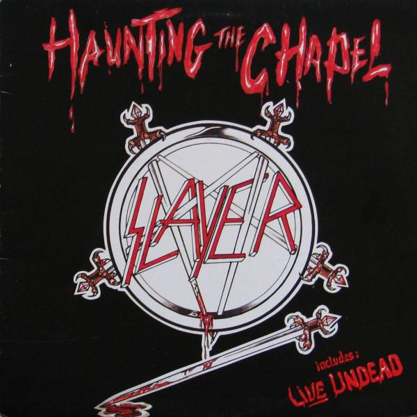 SLAYER : Haunting the Chapel 2ND HAND