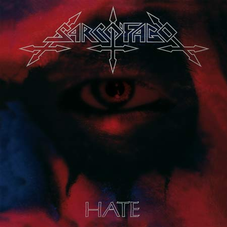 SARCOFAGO : Hate 2ND HAND