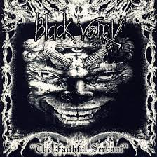 BLACK VOMIT : The Faithful Servant