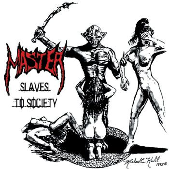 MASTER : Slaves to Society 2ND HAND