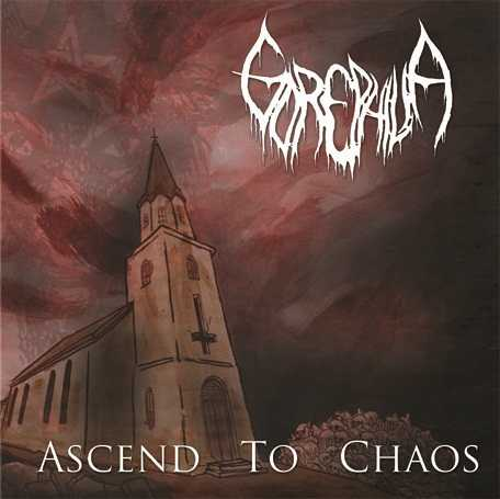 GOREPHILIA : Ascend to Chaos 2ND HAND