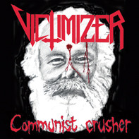 VICTIMIZER : Communist Crusher
