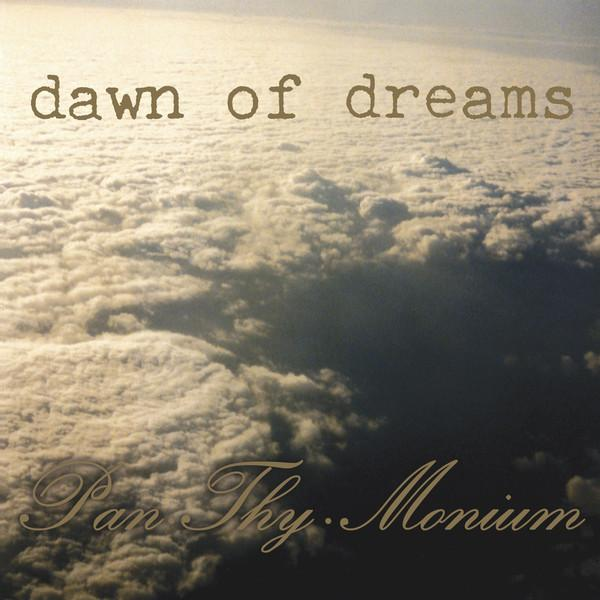 PAN.THY.MONIUM : Dawn Of Dreams