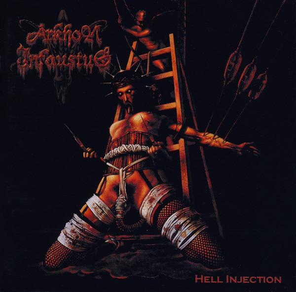 ARKHON INFAUSTUS : Hell Injection