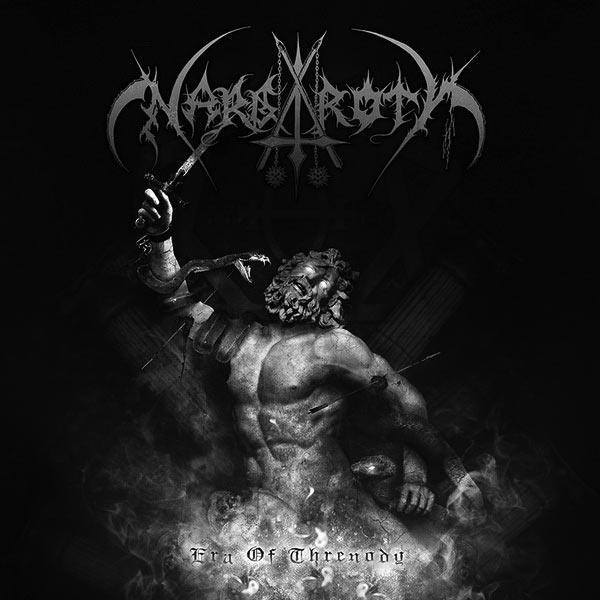 NARGAROTH : Era of Threnody