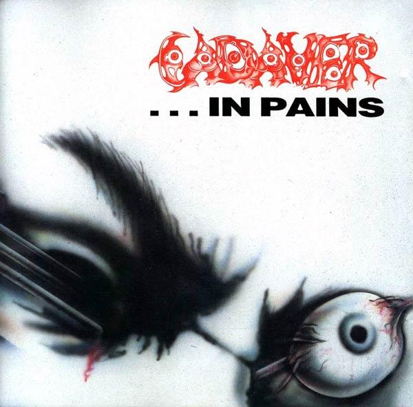 CADAVER : ...In Pains