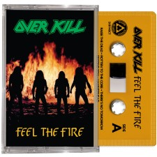 OVERKILL : Feel the Fire