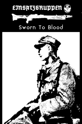 EINSATZGRUPPEN : Sworn to Blood