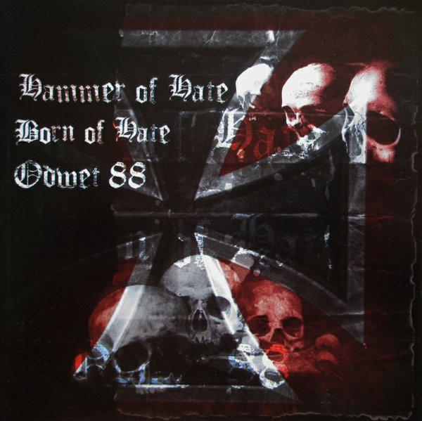 HAMMER OF HATE / BORN OF HATE / ODWET 88 : Hammer Of Hate / Born of Hate / Odwet 88 2ND HAND
