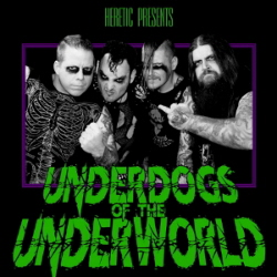 HERETIC : Underdogs of the Underworld