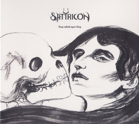 SATYRICON : Deep Calleth upon Deep