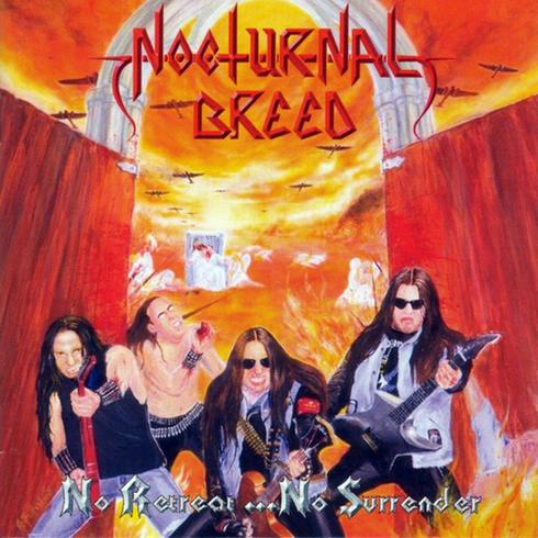 NOCTURNAL BREED : No Retreat... No Surrender
