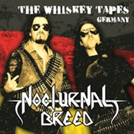 NOCTURNAL BREED : The Whiskey Tapes Germany