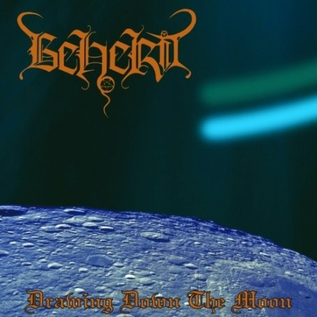 BEHERIT : Drawing Down the Moon